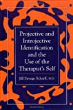 img - for Projective and Introjective Identification and the Use of the Therapist's Self (The Library of Object Relations) book / textbook / text book