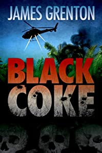 (FREE on 10/12) Black Coke by James Grenton - http://eBooksHabit.com