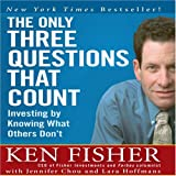 img - for The Only Three Questions That Count: Investing by Knowing What Others Don't (Coach) book / textbook / text book