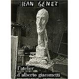 L'Atelier d'Alberto Giacometti (0828897727) by Genet, Jean