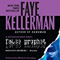 False Prophet: A Peter Decker and Rina Lazarus Novel (       UNABRIDGED) by Faye Kellerman Narrated by Mitchell Greenberg