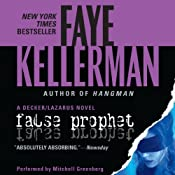 False Prophet: A Peter Decker and Rina Lazarus Novel | Faye Kellerman