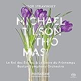Stravinsky: Le Roi des Etoiles - Le Sacre du Printemps