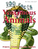 img - for Venomous Animals. Steve Parker (100 Facts) book / textbook / text book
