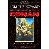 The Conquering Sword of Conan (Conan of Cimmeria, Book 3) ~ Robert E. Howard