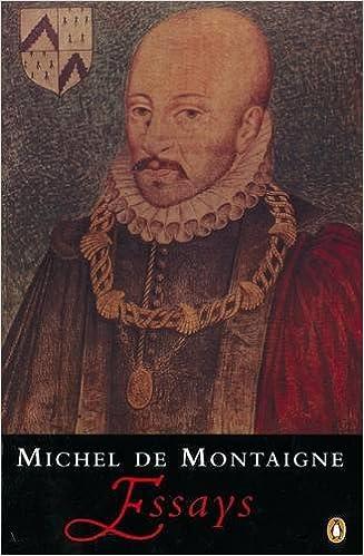 Michel De Montaigne Best Essays For College - image 3