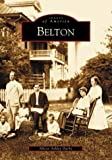 img - for Belton (SC) (Images of America) by Alison Ashley Darby (2004-02-25) book / textbook / text book