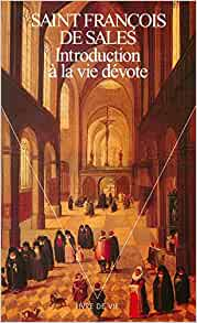 Introduction A La Vie Devote French Edition Francois De