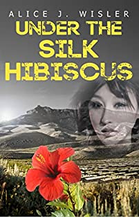 Under The Silk Hibiscus by Alice J. Wisler ebook deal