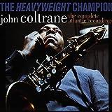 John Coltrane : The Heavyweight Champion (Coffret 7 CD)