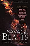 img - for Savage Beasts: A Nightmare of Supernatural, Science and Sound book / textbook / text book