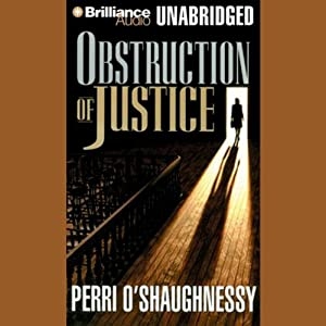 Obstruction of Justice | [Perri O'Shaughnessy]