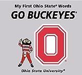 My First Ohio State Words Go Buckeyes