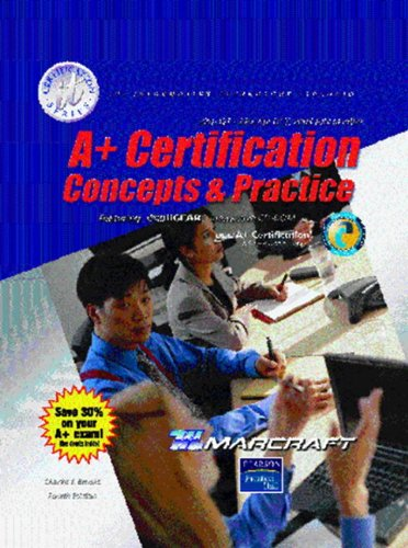 A+ Certification: Concepts and Practices (Text & Lab Manual)