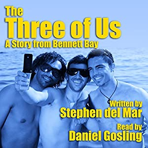 The Three of Us: A Story from Bennett Bay Audiobook