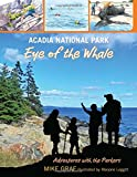 img - for Acadia National Park: Eye of the Whale (Adventures with the Parkers) book / textbook / text book