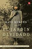 El jardin olvidado (The Forgotten Garden: A Novel) (Spanish Edition)