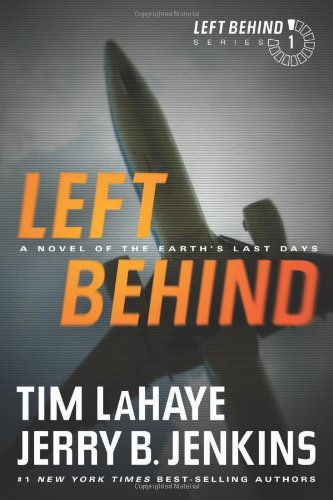 Sale alerts for Tyndale House Publishers, Inc. Left Behind: A Novel of the Earths Last Days - Covvet