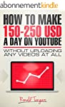 How To Make $150-$250 a day on YouTub...
