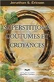 echange, troc Jonathan s Ericson - Superstitions, coutumes et croyances