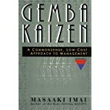 Gemba Kaizen: A Commonsense, Low-Cost Approach to Managementpar Masaaki Imai