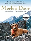 img - for Merle's Door: Lessons from a Freethinking Dog book / textbook / text book