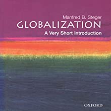 Globalization: A Very Short Introduction Audiobook by Manfred Steger Narrated by Elisabeth Rodgers