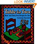 Table for Two: Meat and Dairy-Free Re...