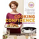 Joanne Weir's Cooking Confidence: Dinner Made Simple