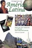 Imagenes de America Latina- Libro (Spanish Edition)