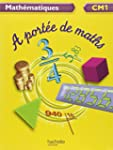 Math�matiques CM1 A port�e de maths
