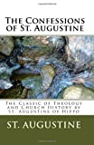 img - for The Confessions of St. Augustine: The Classic of Theology and Church History by Saint Augustine of Hippo book / textbook / text book