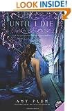 Until I Die (Die for Me)