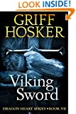 Viking Sword (Dragon Heart Book 7)