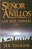 El Senor De Los Anillos: Las DOS Torres