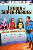 Showcase Presents: Legion of Super-Heroes, Vol. 1 (1401213820) by Jerry Siegel