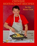 img - for Chinese Restaurant Recipes for the Home Cook book / textbook / text book