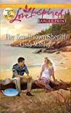 Her Small-Town Sheriff (Love Inspired (Large Print))