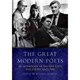 The Great Modern Poets: The Best Poetry of Our Timesby Michael Schmidt