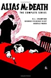 img - for Alias Mr. Death: The Complete Series book / textbook / text book