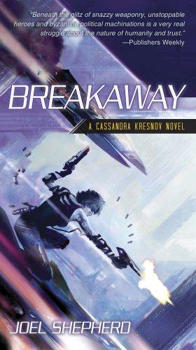 Breakaway (Cassandra Kresnov), Joel Shepherd