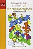 Manuel de mathématiques CE1 : Cahier d'exercices B