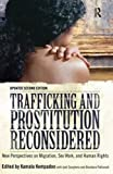 img - for Trafficking and Prostitution Reconsidered: New Perspectives on Migration, Sex Work, and Human Rights by Kamala Kempadoo (2011-12-20) book / textbook / text book