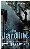 Quintin Jardine Fatal Last Words (Skinner 19)