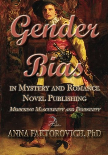 Gender Bias in Mystery and Romance Novel Publishing: Mimicking Masculinity and Femininity