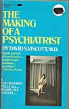 img - for The Making Of A Psychiatrist book / textbook / text book