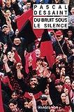 Bruit sous le silence (du) - Grand Prix de la Littérature Policière 2000