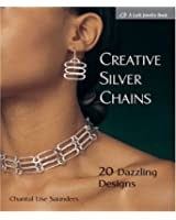 Creative Silver Chains (Lark Jewelry Book)