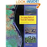 The Laguna Madre of Texas and Tamaulipas (Gulf Coast Books, sponsored by Texas A&M University-Corpus Christi)