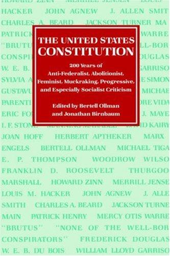 美国宪法 》: 200 年的接近、 废奴主义者、 女权主义者、 黑幕、 进步,特别是社会主义批评